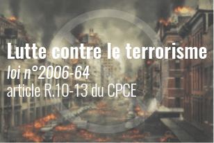Lutte contre le terrorisme, loi n°2006-64, article R.10-13 du CPCE